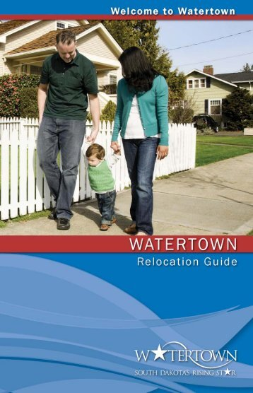 POFocus Relocation Guide:06_RG-final.qxd.qxd - Watertown ...