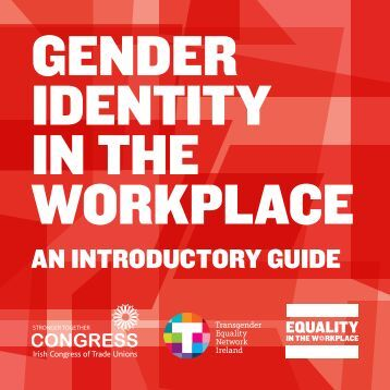 gender identity in the workplace - Irish Congress of Trade Unions