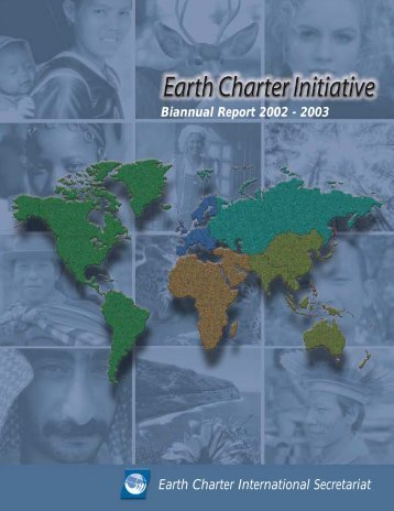 Biannual Report 2002-2003 - Earth Charter Initiative