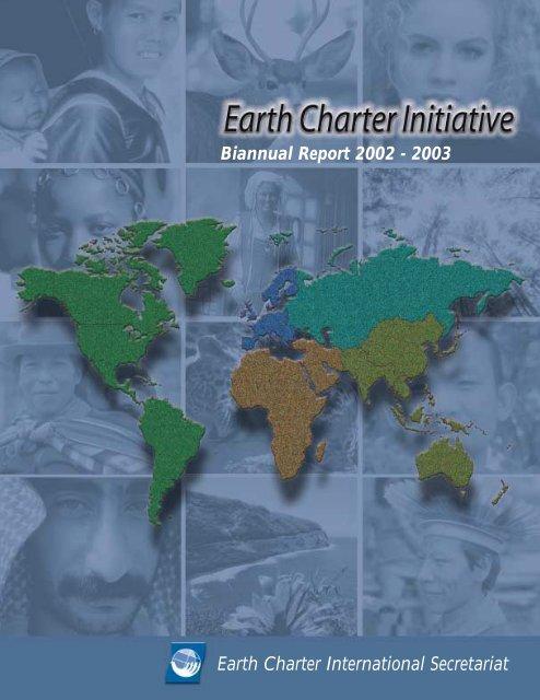Biannual Report 2002-2003 - Earth Charter Initiative