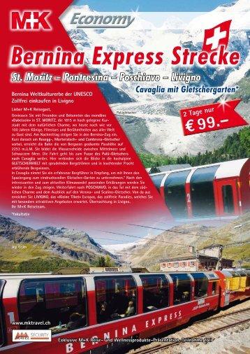 Bernina Express Strecke St. Moritz - SCHARINGER REISEN