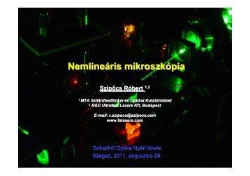 Szipőcs Róbert: Nemlineáris mikroszkópia