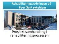 Rehabiliteringsavdelingen på Peer Gynt sykehjem - Fredrikstad ...