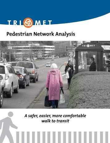 Pedestrian Network Analysis Report - TriMet