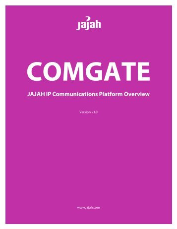 JAJAH IP Communications Platform Overview