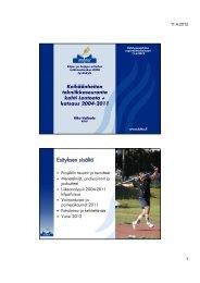 Esityksen sisältö - Kilpa- ja huippu-urheilun tutkimuskeskus