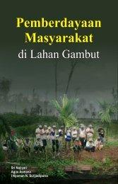 Buku Pemberdayaan Masyarakat di Lahan Gambut.pdf - Wetlands ...