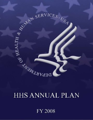 FY 2008 HHS Annual Plan - PDF Format - HHS Archive