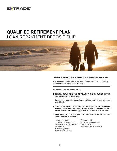 qualified retirement plan loan repayment deposit slip - E*Trade