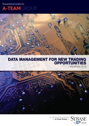Data Management for New Trading Opportunities - Sybase