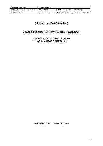 Skonsolidowane sprawozdanie finansowe Grupy Kapitałowej PBG ...
