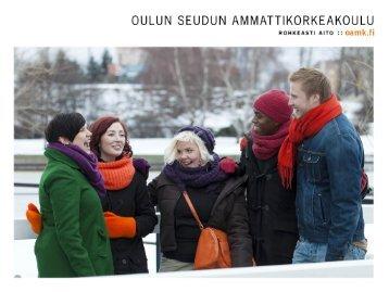 Opiskelumahdollisuudet Oulun seudun ... - Oamk