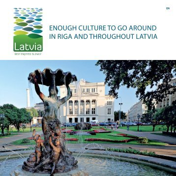 enough culture to go around in riga and throughout latvia