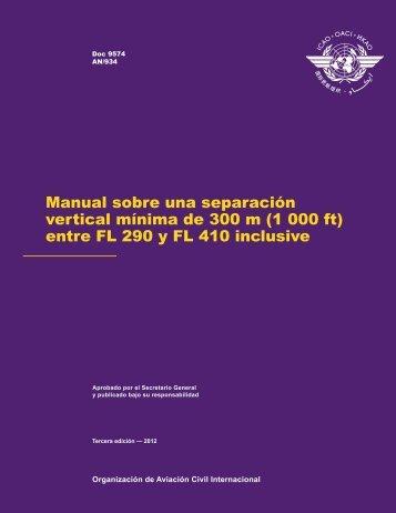 Manual sobre una separación vertical mínima de 300 m (1 ... - ICAO
