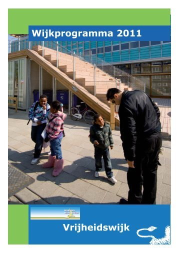 Vrijheidswijk Wijkprogramma 2011 - Gemeente Leeuwarden