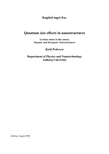 Kapitel taget fra: Quantum size effects in nanostructures