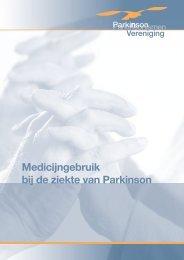 Medicijngebruik bij de ziekte van Parkinson - Parkinson Vereniging