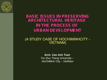 Cao Anh Tuan_Basic Issues in preserving Architectural Heritage in ...