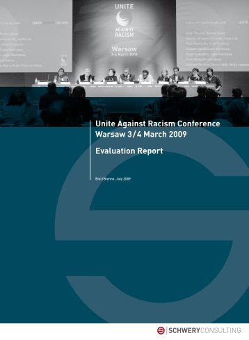 Unite Against Racism conference, Evaluation Report - SCHWERY ...