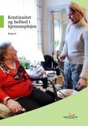 Kontinuitet og helhed i hjemmeplejen - Socialstyrelsen