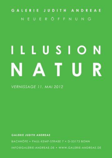 illusion natur - Galerie Judith Andreae
