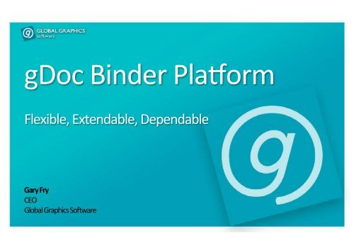 Binder Platform Presentation - Global Graphics