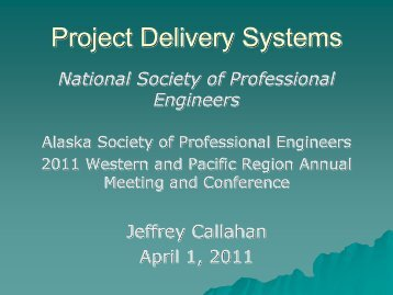 Project Delivery Systems - Alaska Society of Professional Engineers