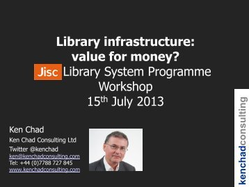 Library infrastructure: value for money? - Digital Infrastructure Team