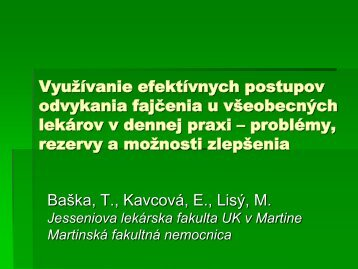 Doc.MUDr. Tibor Baška, PhD, MUDr. Elena Kavcová, PhD, MUDr ...