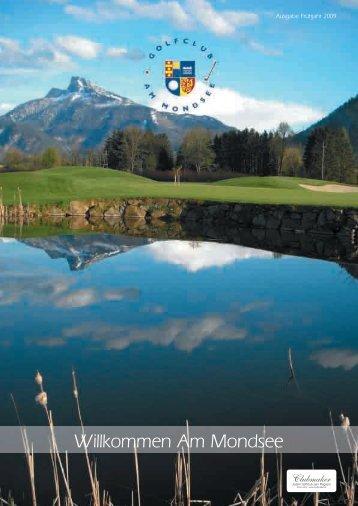 Club Magazin Ausgabe 1 2009 - Golfclub Mondsee