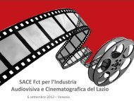 SACE Fct per l'Industria Audiovisiva e Cinematografica del ... - Anica