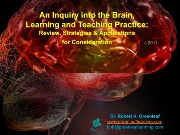 An Inquiry into the Brain, Learning and Teaching Practice - WhippleHill