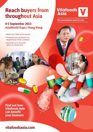 Reach buyers from throughout Asia vitafoodsasia.com 4-5 ...