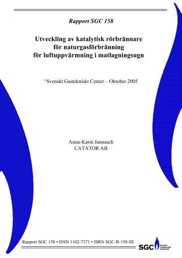 SGC Rapport 158 Utveckling av katalytisk rörbrännare för ...