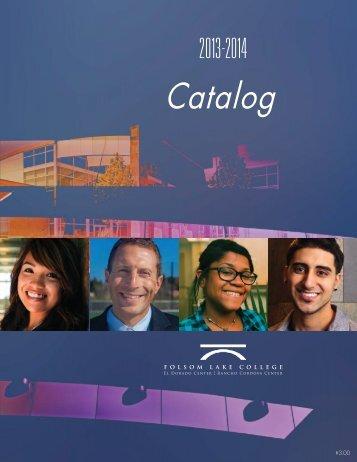 2013-2014 Catalog - Folsom Lake College - Los Rios Community ...