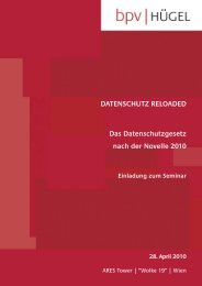 201004 datenschutz reloaded.qxp - bpv Hügel Rechtsanwälte