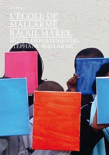 PDF : Catalogue : 2010 ECOLE de MALLARMÉ - ISM Berlin.net