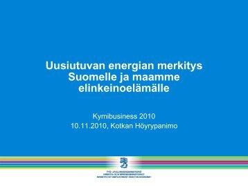 Uusiutuvan energian merkitys Suomelle ja maamme ...