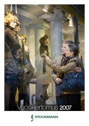 Vuosikertomus 2007 - Stockmann Group