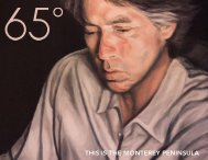 THIS IS THE MONTEREY PENINSULA - 65° Magazine