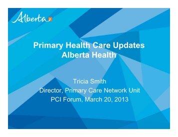 Primary Health Care Updates Alberta Health - Primary Care Initiative