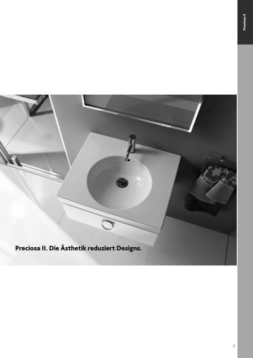 Preciosa II. Die Ästhetik reduziert Designs.