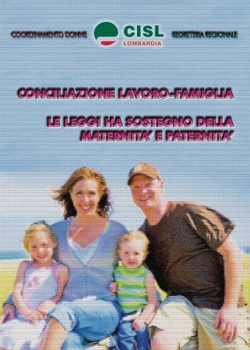 conciliazione lavoro-famiglia le leggi ha sostegno ... - Cisl Lombardia