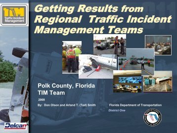 The Fla ITS Strategic Plan - Traffic Incident Management