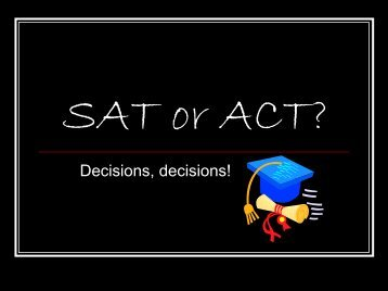 SAT or ACT? - Prince George's County Public School System