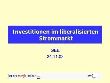 Investitionsbedingungen auf dem deutschen Kraftwerkemarkt - GEE