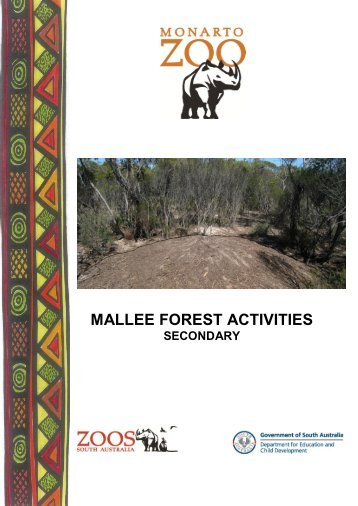 Mallee Forest Activities (Secondary) - Zoos South Australia