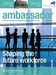 Ambassador Magazine 2011 - Lancaster University Management ...