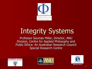 Integrity Systems - CAPPE. Centre For Applied Philosophy and ...