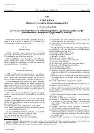 726 V Y H L Á Š K A Ministerstva vnútra Slovenskej republiky z 13 ...